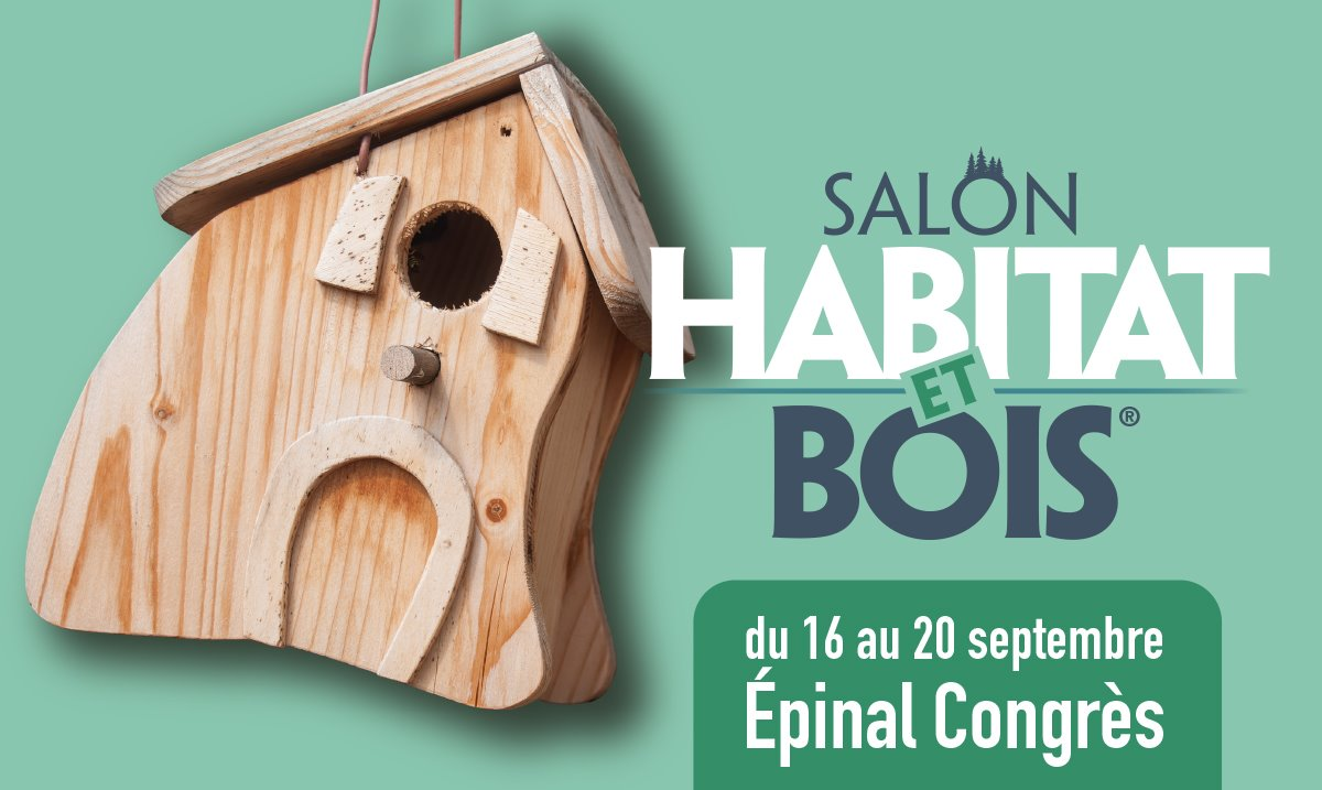 Salon Habitat Bois Epinal 2021